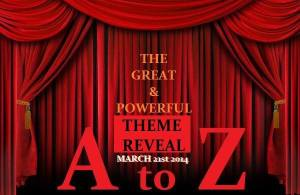 Blogging A to Z Challenge Theme Reveal 2014